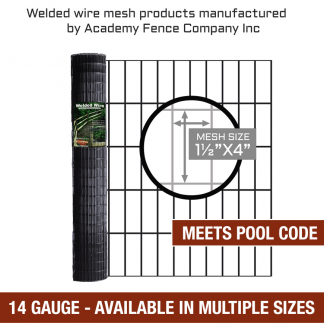 mesh size 1.5 inch by 4 inches - 14 Gauge - Pool code vinyl coated welded wire