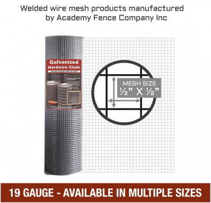 mesh size: half inch by half inch - 19 Gauge - Hardware cloth, galvanized welded wire